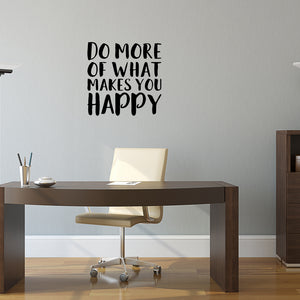 Do more of what makes you happy | Wall Quote | Wall Quote | Adnil Creations