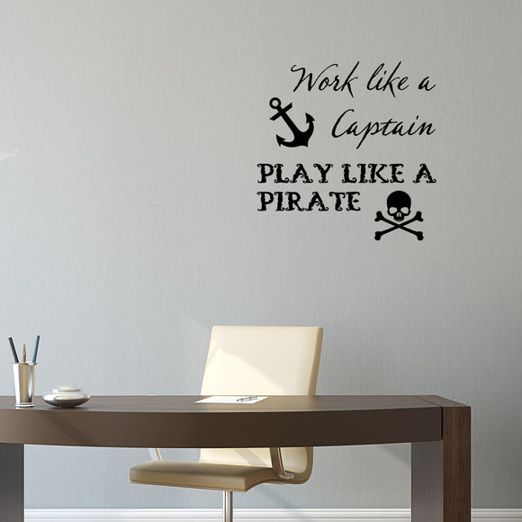 Work like a captain, play like a pirate | Wall Quote | Wall Quote | Adnil Creations