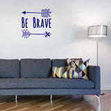 Be brave | Wall Quote | Wall Quote | Adnil Creations