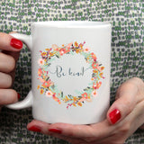 Be Kind | Mug | Mug | Adnil Creations