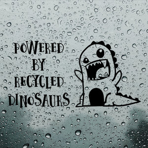 Powered by recycled dinosaurs | Bumper Sticker | Bumper Sticker | Adnil Creations