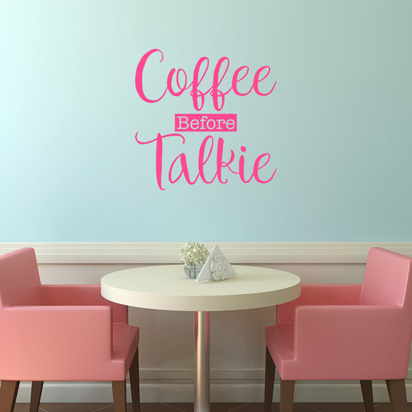 Coffee before talkie | Wall Quote | Wall Quote | Adnil Creations