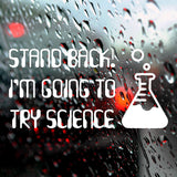 Stand back! I'm going to try science | Bumper Sticker | Bumper Sticker | Adnil Creations