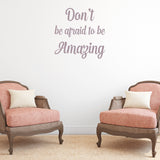 Don't be afraid to be amazing | Wall Quote | Wall Quote | Adnil Creations