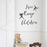 Free range children | Wall Quote | Wall Quote | Adnil Creations