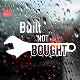 Built not bought | Bumper Sticker | Bumper Sticker | Adnil Creations