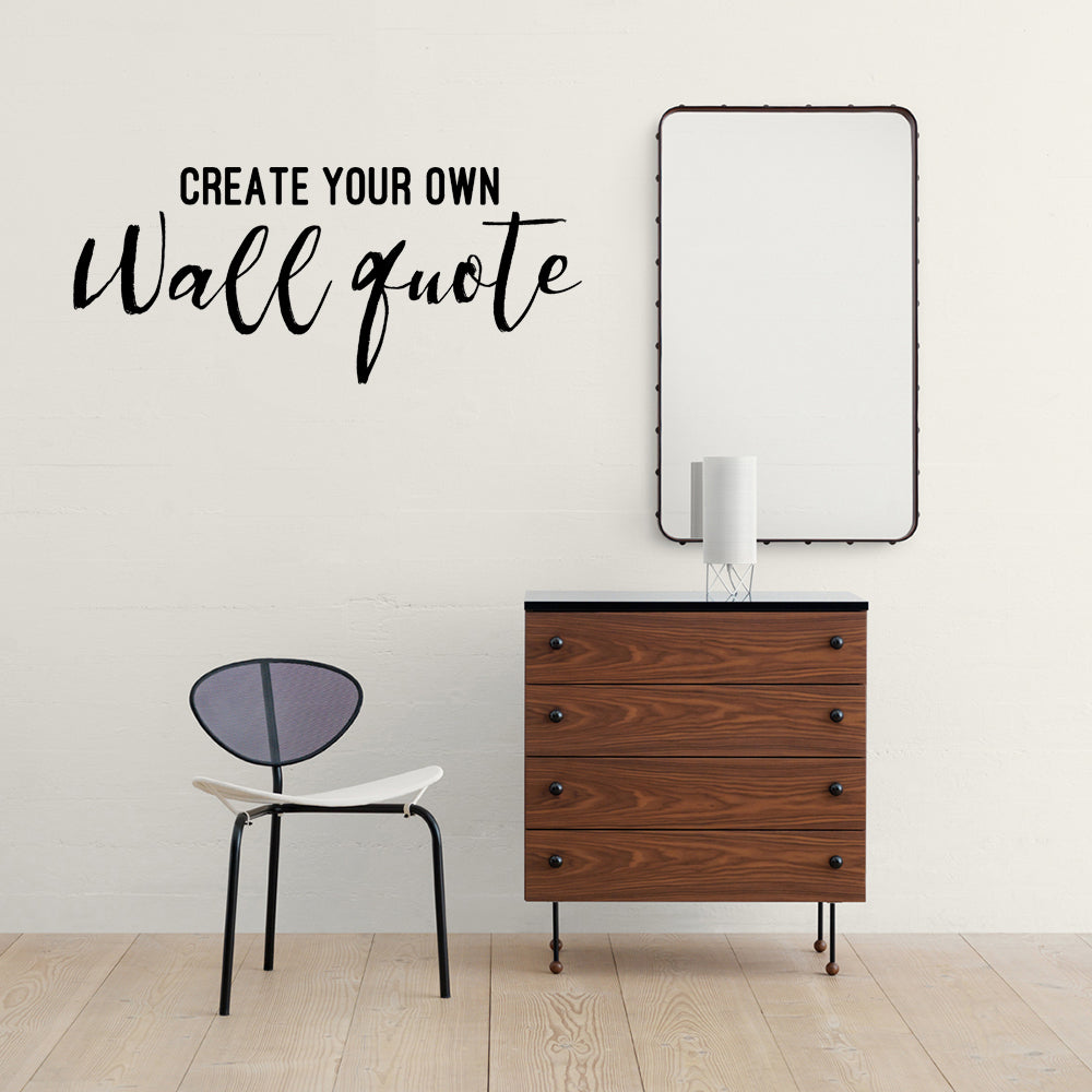 Create Your Own Wall Quote Decal Adnil Creations