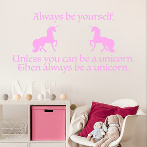 Always be yourself, unless you can be a unicorn | Wall Quote | Wall Quote | Adnil Creations