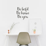 Be bold, be brave, be you | Wall Quote | Wall Quote | Adnil Creations