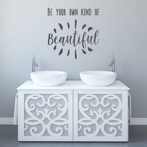 Be your own kind of beautiful | Wall Quote | Wall Quote | Adnil Creations