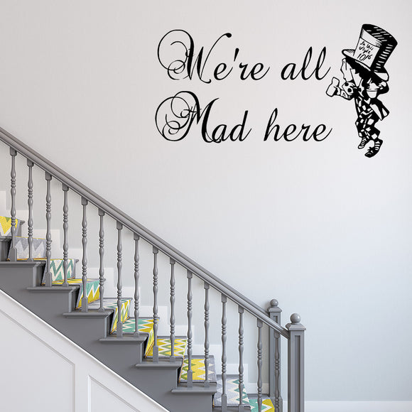 We're all mad here - Alice's adventures in wonderland | Wall Quote - Adnil Creations