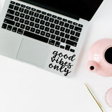 Good vibes only | Trackpad decal | Macbook Decal | Adnil Creations