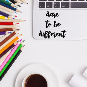 Dare to be different | Trackpad decal | Macbook Decal | Adnil Creations