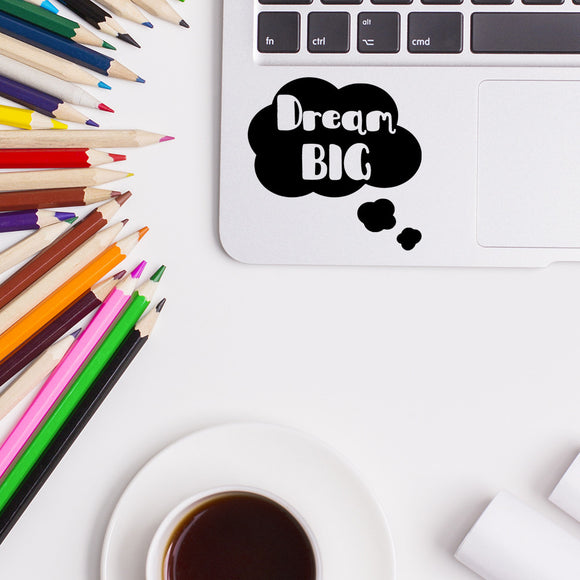 Dream Big | Trackpad decal | Macbook Decal | Adnil Creations