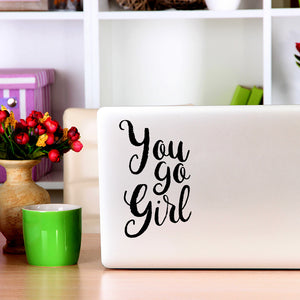 You go girl | Laptop Decal | Macbook Decal | Adnil Creations
