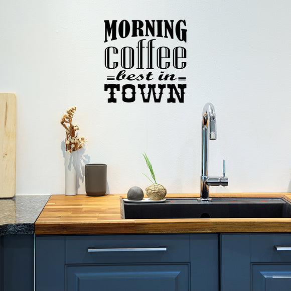 Morning coffee best in town | Wall Quote | Wall Quote | Adnil Creations