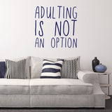 Adulting is not an option | Wall Quote | Wall Quote | Adnil Creations