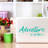 Adventure is out there | Laptop Decal | Macbook Decal | Adnil Creations