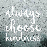 Always choose kindness | Bumper Sticker | Bumper Sticker | Adnil Creations