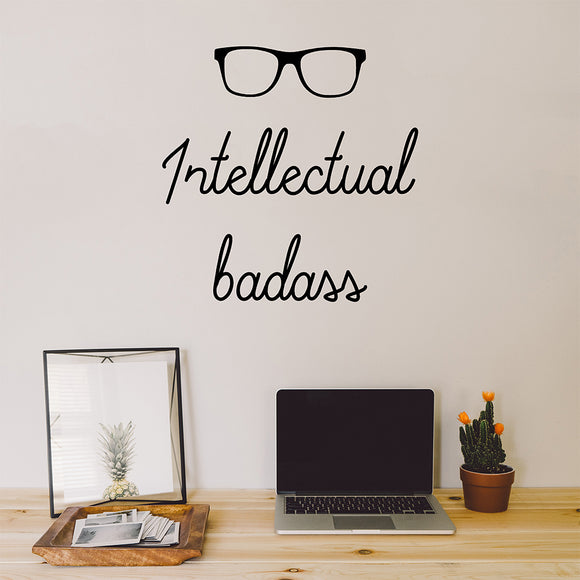 Intellectual badass | Wall Quote