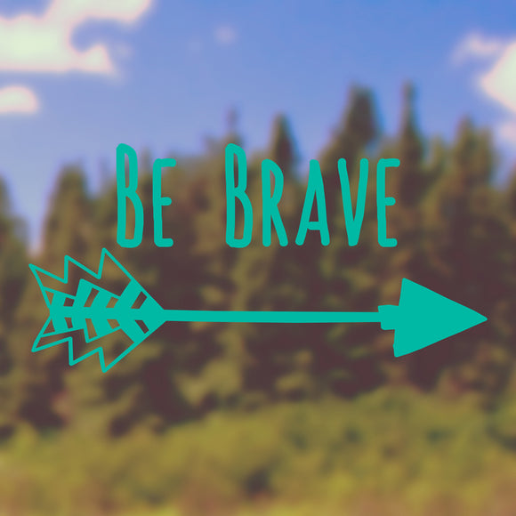 Be brave | Bumper Sticker | Bumper Sticker | Adnil Creations