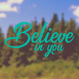 Believe in you | Bumper Sticker | Bumper Sticker | Adnil Creations