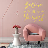 Believe in yourself | Wall Quote | Wall Quote | Adnil Creations