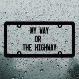 My way or the highway Bumper Stickers - Adnil Creations