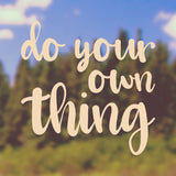 Do your own thing | Bumper Sticker | Bumper Sticker | Adnil Creations