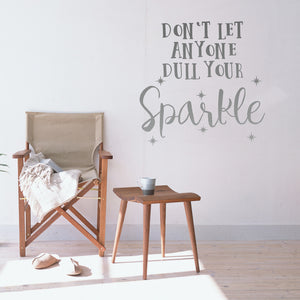 Don't let anyone dull your sparkle | Wall Quote | Wall Quote | Adnil Creations
