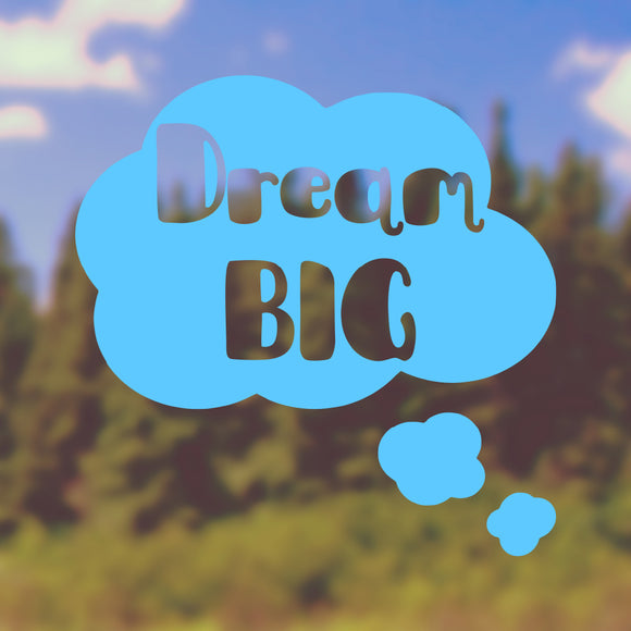 Dream big | Bumper Sticker | Bumper Sticker | Adnil Creations