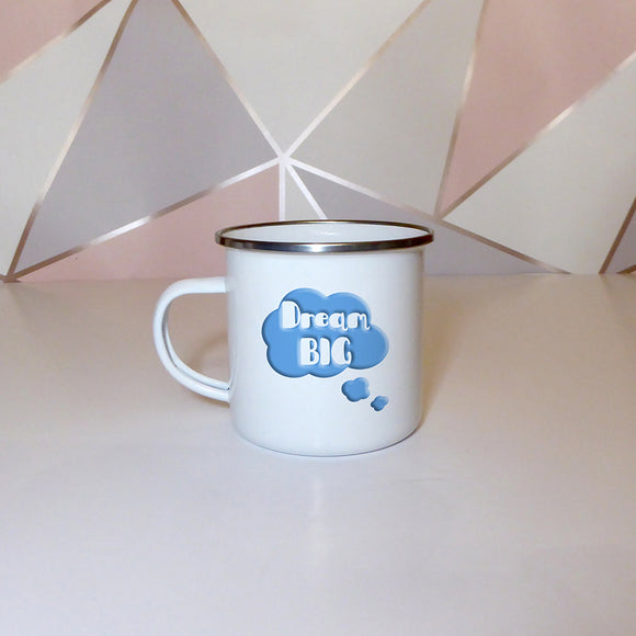 Dream big | Enamel Mug