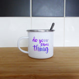 Do your own thing | Enamel Mug