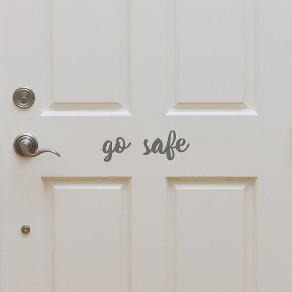 Go safe | Door Decal | Door Decals | Adnil Creations