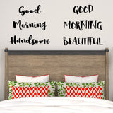 Good morning beautiful, good morning handsome | Wall Quote | Wall Quote | Adnil Creations