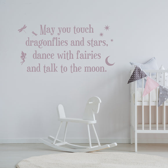 May you touch dragonflies and stars | Wall Quote | Wall Quote | Adnil Creations