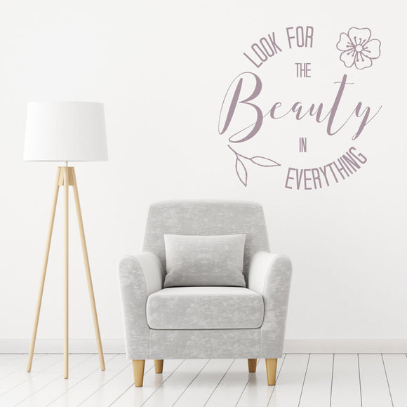 Look for the beauty in everything | Wall Quote | Wall Quote | Adnil Creations