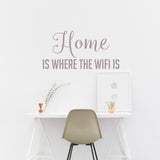 Home is where the WiFi is | Wall Quote | Wall Quote | Adnil Creations