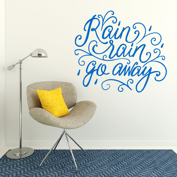 Rain rain go away | Wall Quote | Wall Quote | Adnil Creations