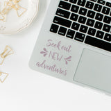 Seek out new adventures | Trackpad decal