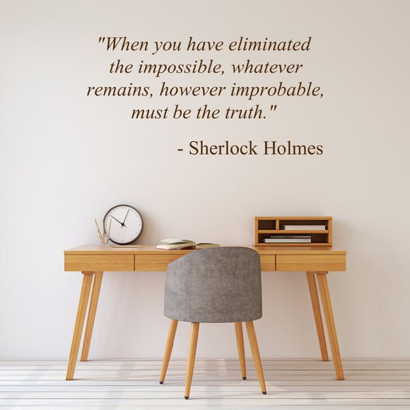 Sherlock Holmes Quote | Eliminated the Impossible | Arthur Conan Doyle | Wall Quote | Wall Quote | Adnil Creations