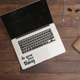 Do your own thing - Trackpad decal