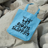 This is the bag that I always forget to take shopping | 100% Cotton Tote Bag