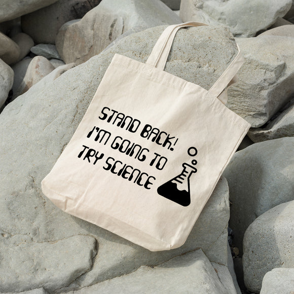 Stand back I'm going to try science | 100% Cotton Tote Bag | Tote Bag | Adnil Creations