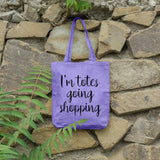 I'm totes going shopping | 100% Cotton Tote Bag | Tote Bag | Adnil Creations