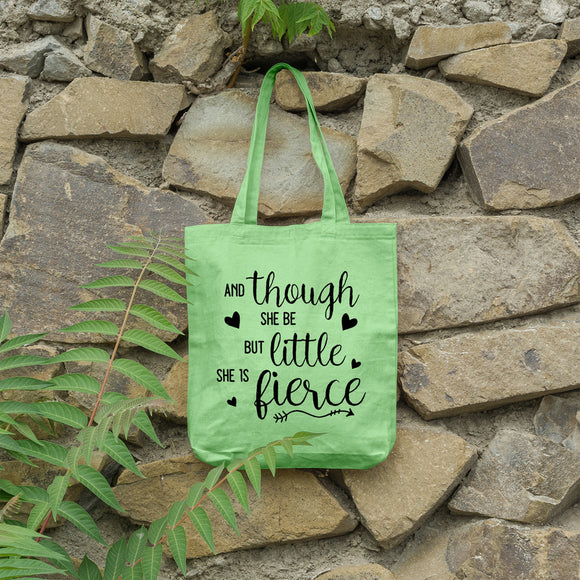 And though she be but little she is fierce | 100% Cotton Tote Bag - Adnil Creations