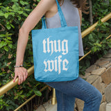 Thug Wife | 100% Cotton Tote Bag | Tote Bag | Adnil Creations