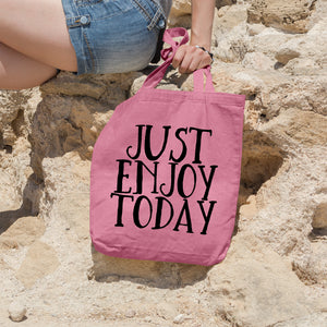 Just enjoy today | 100% Cotton Tote Bag | Tote Bag | Adnil Creations