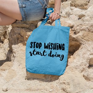Stop wishing start doing | 100% Cotton Tote Bag | Tote Bag | Adnil Creations