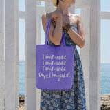 I don't need it... Oops I bought it! | 100% Cotton Tote Bag | Tote Bag | Adnil Creations